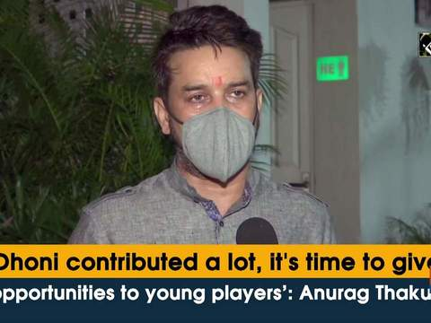 'Dhoni contributed a lot, it's time to give opportunities to young players': Anurag Thakur