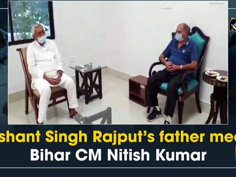 Sushant Singh Rajput's father meets Bihar CM Nitish Kumar