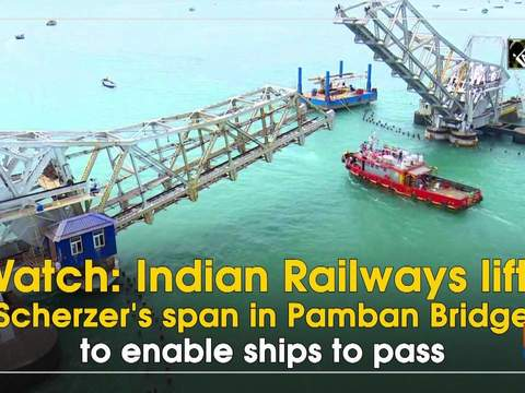Watch: Indian Railways lifts Scherzer's span in Pamban Bridge to enable ships to pass