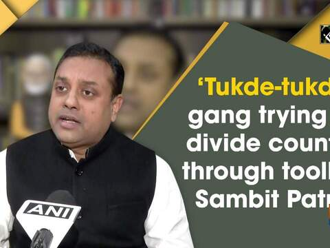'Tukde-tukde' gang trying to divide country through toolkit: Sambit Patra