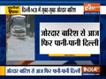 Top 9 News: Heavy rains lash Delhi and NCR in the early hours of Sunday