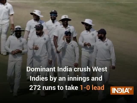 Dominant India crush West Indies by an innings and 272 runs to take 1-0 lead