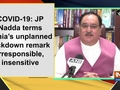 COVID-19: JP Nadda terms Sonia's unplanned lockdown remark irresponsible, insensitive