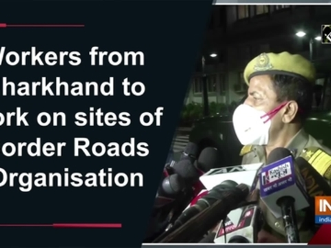Workers from Jharkhand to work on sites of Border Roads Organisation