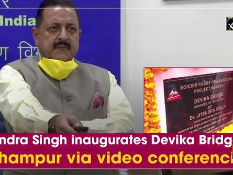 Jitendra Singh inaugurates Devika Bridge in Udhampur via video conferencing
