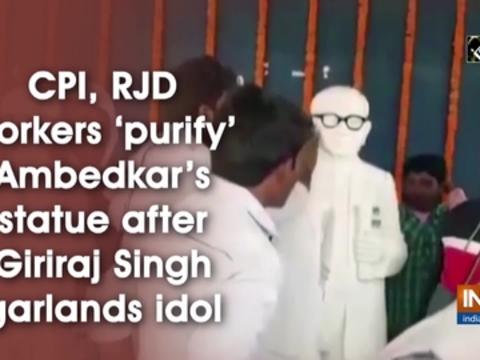 CPI, RJD workers 'purify' Ambedkar's statue after Giriraj Singh garlands idol