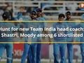 Know the six candidates shortlisted for the post of India's next head coach