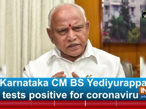 Karnataka CM BS Yediyurappa tests positive for coronavirus