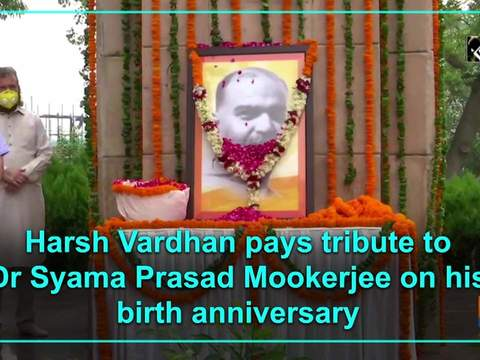 Harsh Vardhan pays tribute to Dr Syama Prasad Mookerjee on his birth anniversary