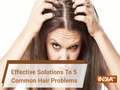 Effection Solutions To 5 Common Hair Problems