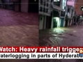 Watch: Heavy rainfall triggers waterlogging in parts of Hyderabad