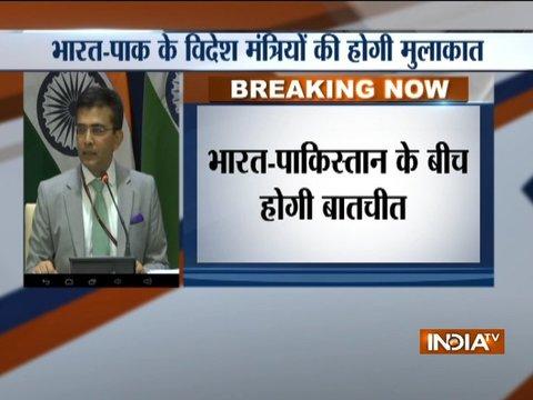 भारत-पाकिस्तान के विदेश मंत्रियों की होगी मुलाकात