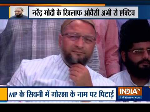 Owaisi takes a dig at PM Modi over thrashing of cow vigilantes in MP