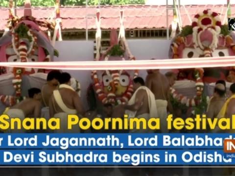 Snana Poornima festival for Lord Jagannath, Lord Balabhadra, Devi Subhadra begins in Odisha