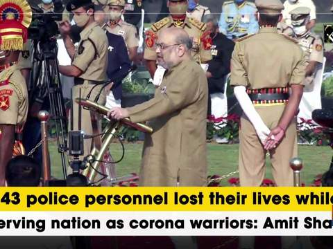 343 police personnel lost their lives while serving nation as corona warriors: Amit Shah