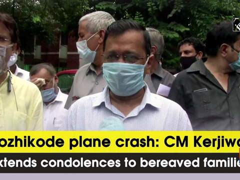 Kozhikode plane crash: CM Kerjiwal extends condolences to bereaved families
