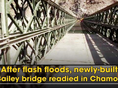 After flash floods, newly-built Bailey bridge readied in Chamoli