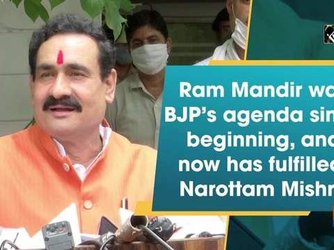 Ram Mandir was BJP's agenda since beginning, and now has fulfilled: Narottam Mishra