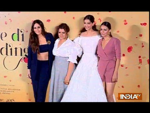 Veere Di Wedding trailer launch: Kareena Kapoor, Sonam Kapoor and Swara Bhaskar attend the event