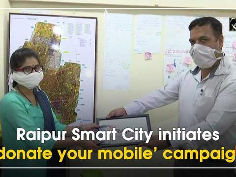 Raipur Smart City initiates 'donate your mobile' campaign