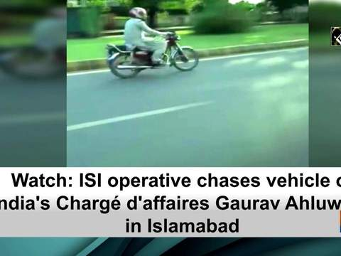 Watch: ISI operative chases chases vehicle of India's Charge d'affaires Gaurav Ahluwalia in Islamabad