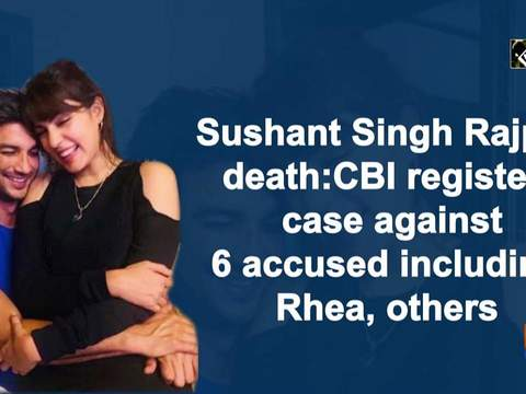 Sushant Singh Rajput death: CBI registers case against 6 accused including Rhea, others