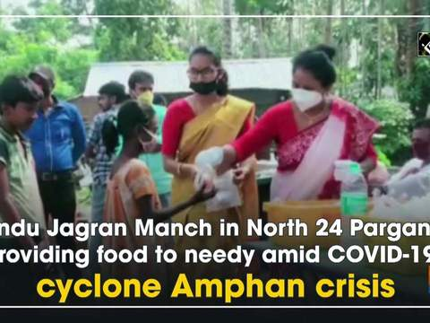 Hindu Jagran Manch in North 24 Parganas providing food to needy amid COVID-19