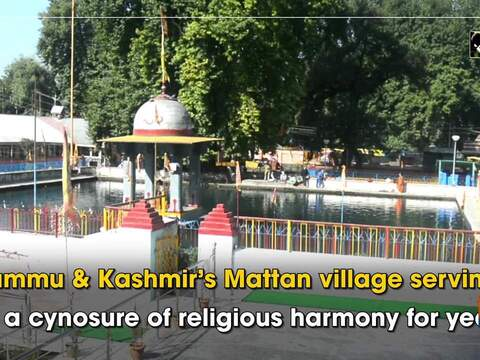 Jammu and Kashmir's Mattan village serving as a cynosure of religious harmony for years