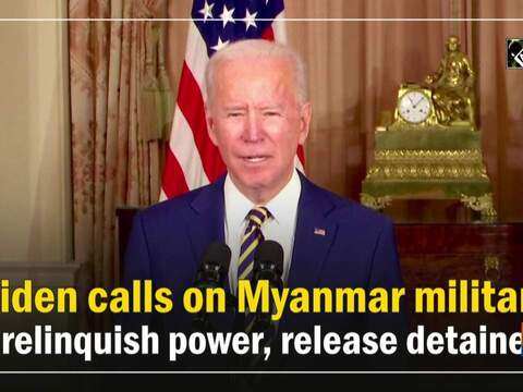 Biden calls on Myanmar military to relinquish power, release detainees