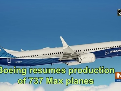 Boeing resumes production of 737 Max planes