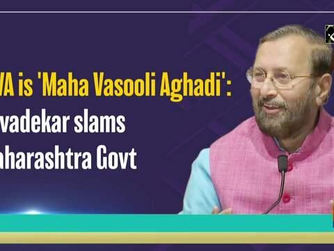 MVA is 'Maha Vasooli Aghadi': Javadekar slams Maharashtra Govt
