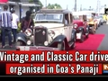 Vintage and Classic Car drive organised in Goa's Panaji