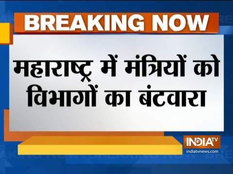 महाराष्ट्र सरकार में मंत्रियों के विभागों का बंटवारा हुआ