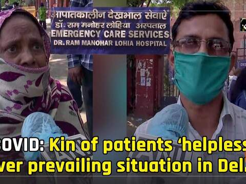 COVID: Kin of patients 'helpless' over prevailing situation in Delhi