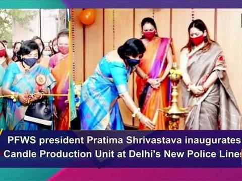 PFWS president Pratima Shrivastava inaugurates Candle Production Unit at Delhi's New Police Lines