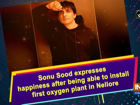 Sonu Sood expresses happiness after being able to install first oxygen plant in Nellore