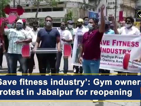 'Save fitness industry': Gym owners protest in Jabalpur for reopening
