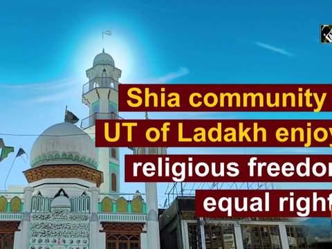 Shia community in UT of Ladakh enjoys religious freedom, equal rights
