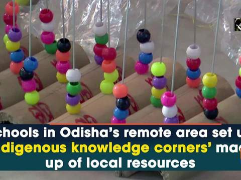 Schools in Odisha's remote area set up 'indigenous knowledge corners' made up of local resources