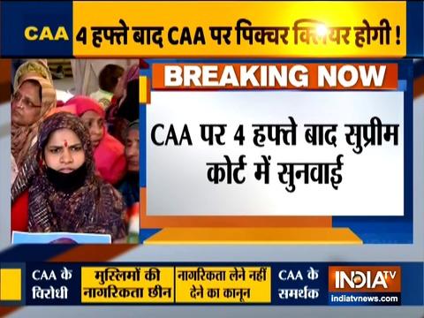 CAA पर 5 जजों की बैंच करेगी सुनवाई, केंद्र से 4 हफ्ते में मांगा जवाब: SC
