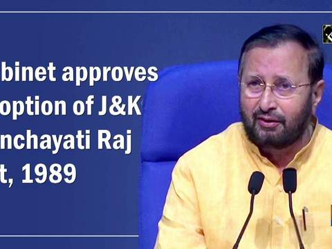 Cabinet approves adoption of J-K Panchayati Raj Act, 1989