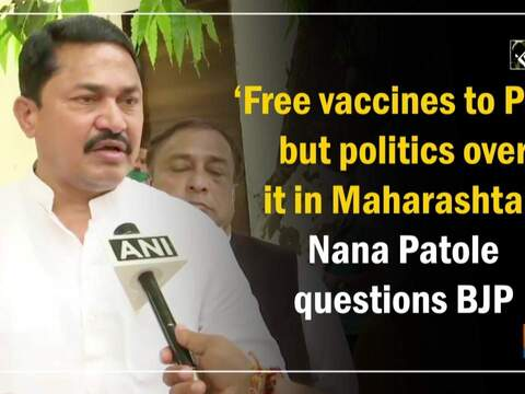 'Country providing free vaccines to Pak, doing politics over it in Maharashtra': Nana Patole