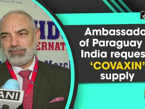 Ambassador of Paraguay to India requests 'COVAXIN' supply
