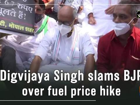 Digvijaya Singh slams BJP over fuel price hike
