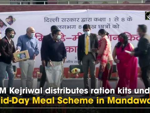 CM Kejriwal distributes ration kits under Mid-Day Meal Scheme in Mandawali
