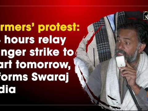 Farmers' protest: 24 hours relay hunger strike to start tomorrow, informs Swaraj India