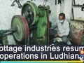 Cottage industries resume operations in Ludhiana