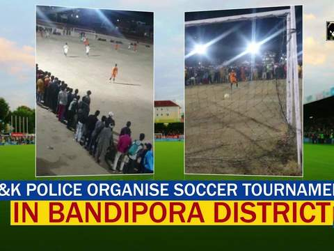 J-K Police organise soccer tournament in Bandipora district