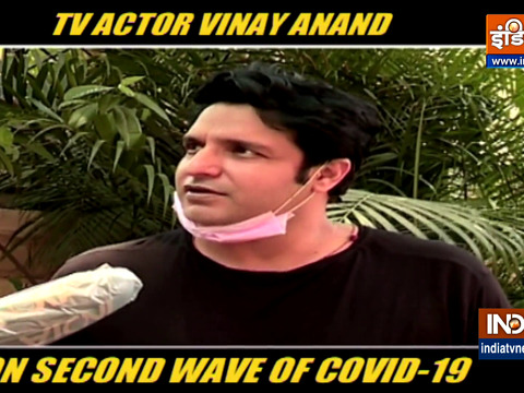 Actor Vinay Anand on second wave of covid19