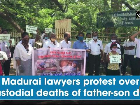 Madurai lawyers protest over custodial deaths of father-son duo